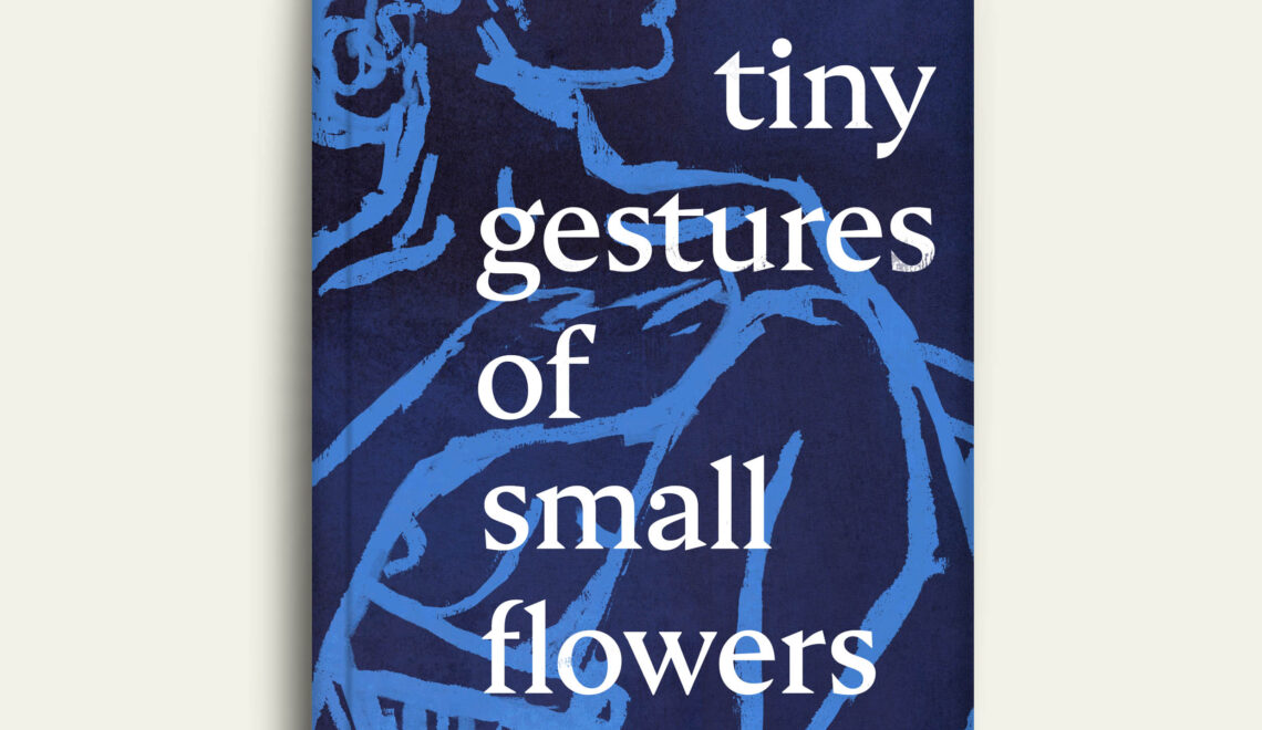 The Tiny Gestures of Small Flowers