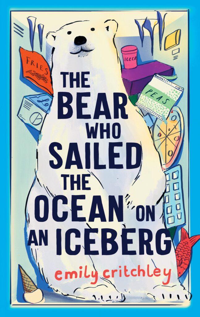 Book Cover: The Bear who Sailed the Ocean on an Iceberg