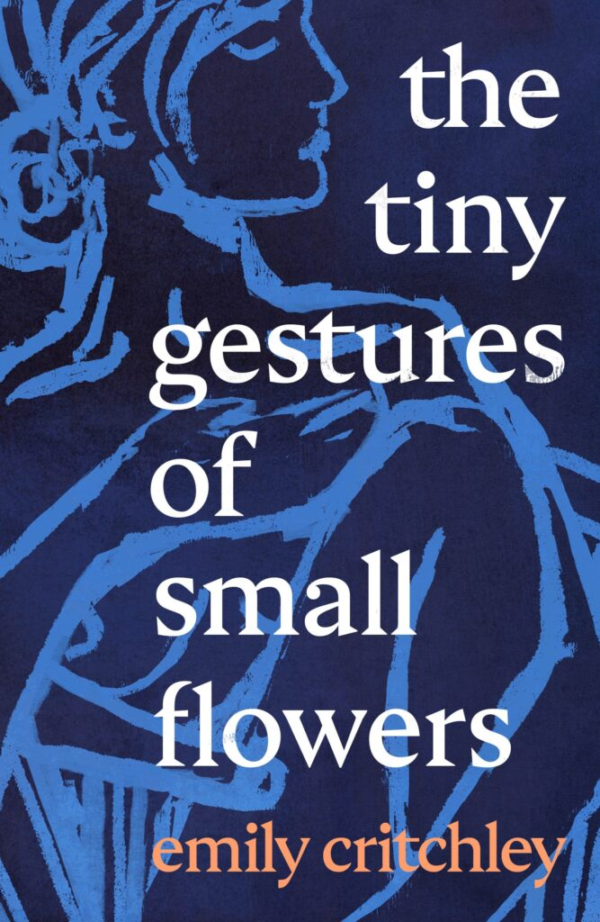 Book Cover: The Tiny Gestures of Small Flowers